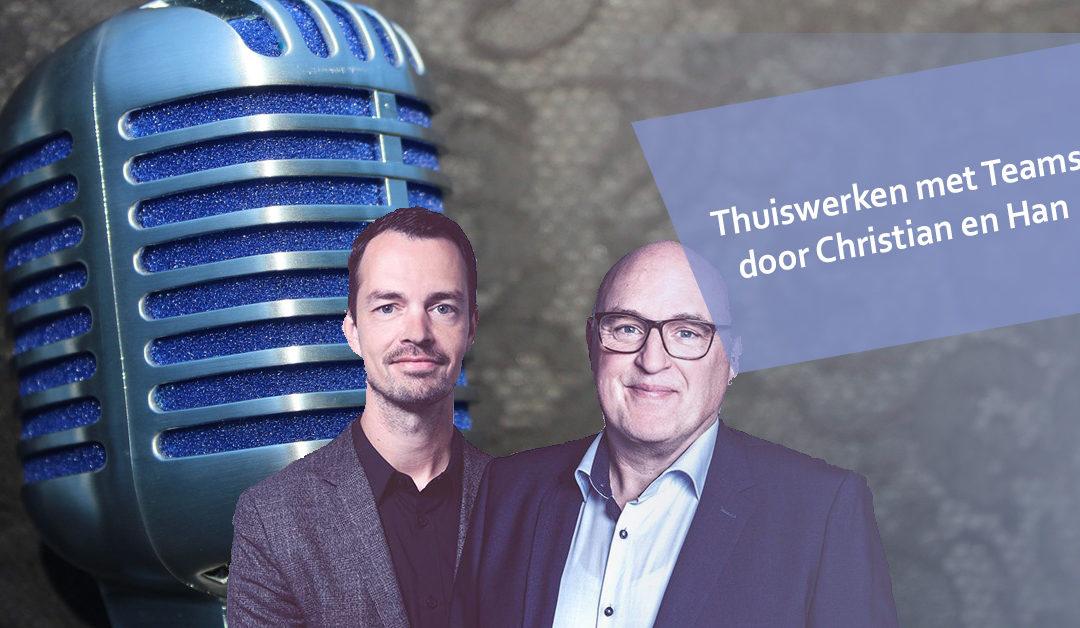 Podcast #4 | Thuiswerken met Microsoft Teams